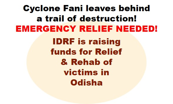 Extremely severe cyclone Fani hits India causing misery and devastation to millions! 100% donations to be sent without keeping any Admin Cost